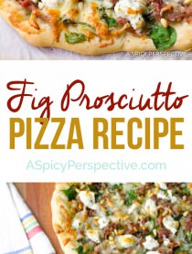 Savory Sweet Fig Prosciutto Pizza | ASpicyPerspective.com