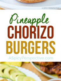 Fresh Zesty Pineapple Chorizo Burgers | ASpicyPerspective.com