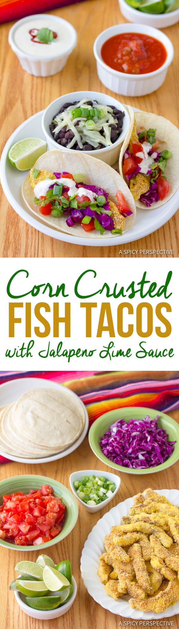 Our Favorite Corn Crusted Fish Tacos with Jalapeno Lime Sauce | ASpicyPerspective.com