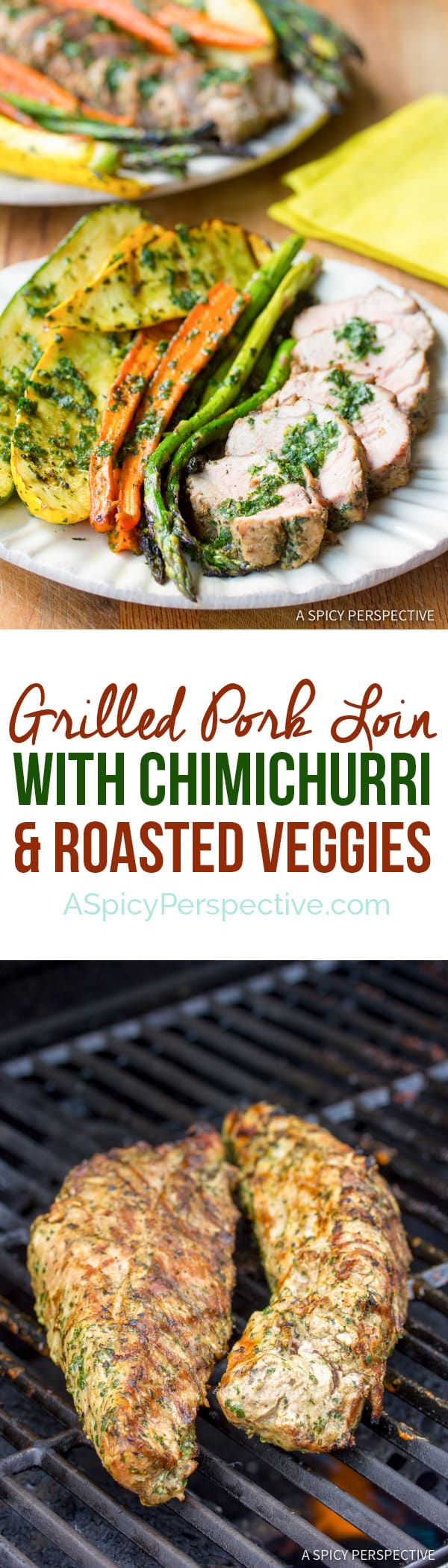 Easy Healthy Grilled Pork Tenderloin with Chimichurri and Roasted Vegetables | ASpicyPerspective.com