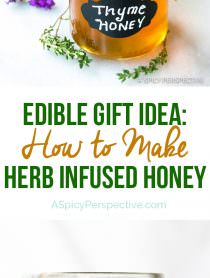 How to Make Herb Infused Honey | A Spicy Perspective #ediblegifts #holiday