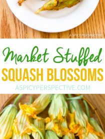 Fresh Market Stuffed Squash Blossoms Recipe