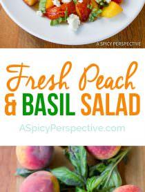 5-Ingredient Fresh Peach and Basil Salad | ASpicyPerspective.com