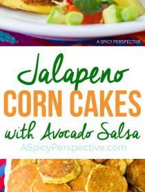 Zesty Jalapeno Corn Cakes with Avocado Salsa | ASpicyPerspective.com