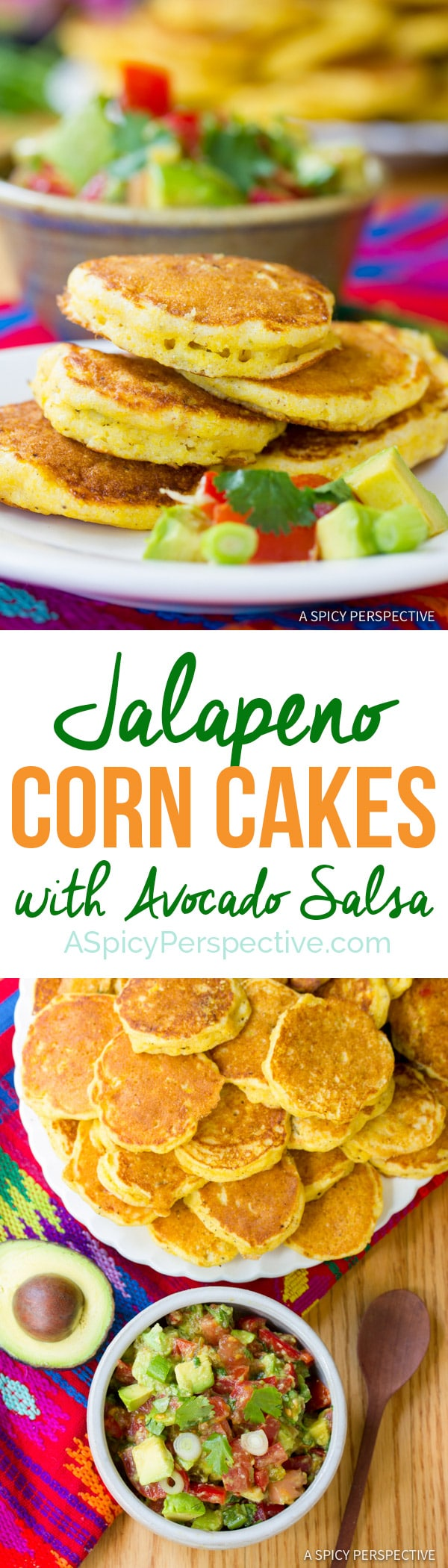 Zesty Jalapeno Corn Cakes with Avocado Salsa | ASpicyPerspective.com