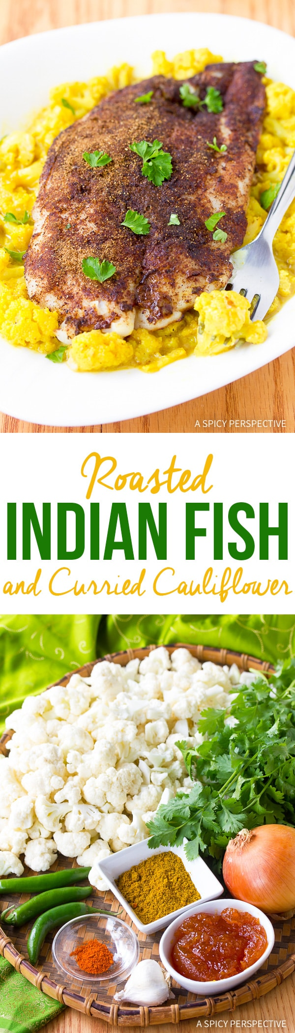 Zesty Roasted Indian Fish and Creamy Curried Cauliflower Recipe