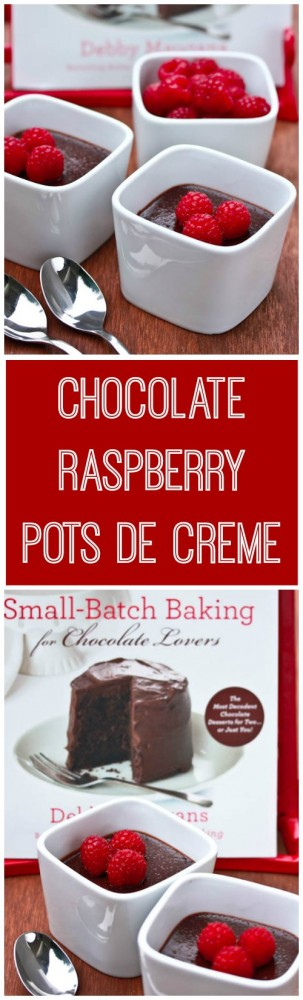 Chocolate Raspberry Pots de Creme for Two! Easy to make, easier to enjoy!
