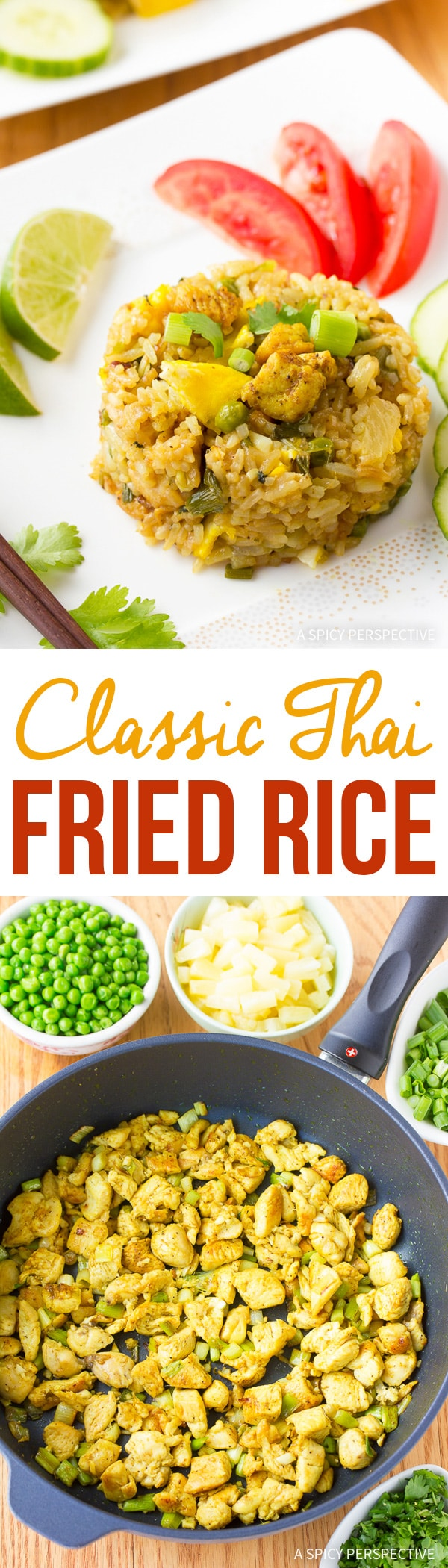 The Best Classic Thai Fried Rice Recipe