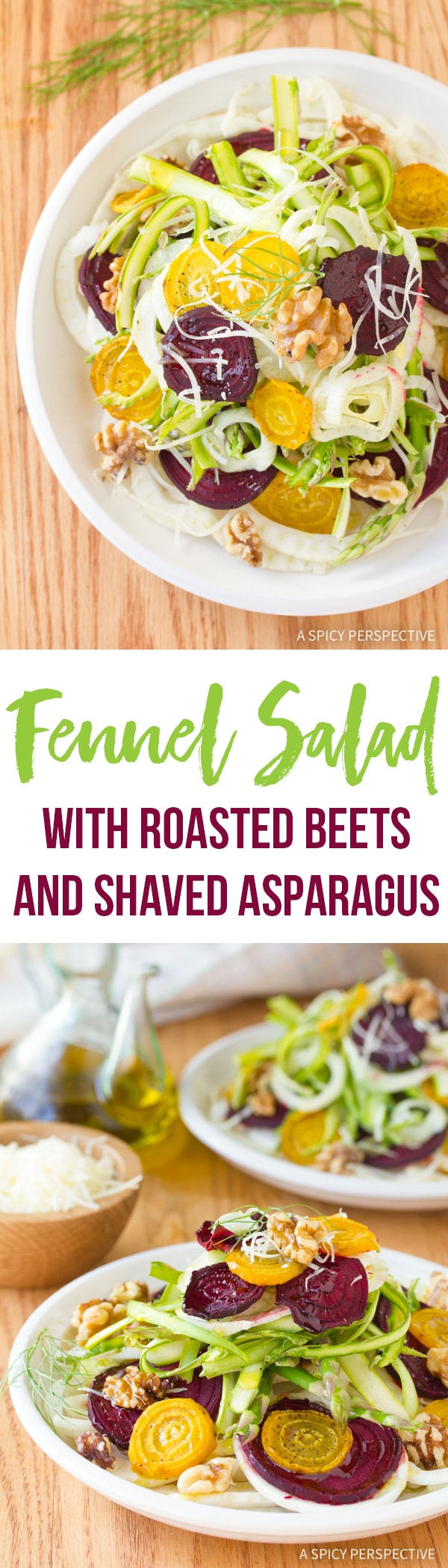 Fresh Fennel Salad with Roasted Beets and Shaved Asparagus Recipe