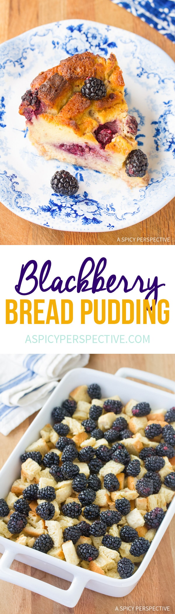 Fresh Blackberry Bread Pudding Recipe