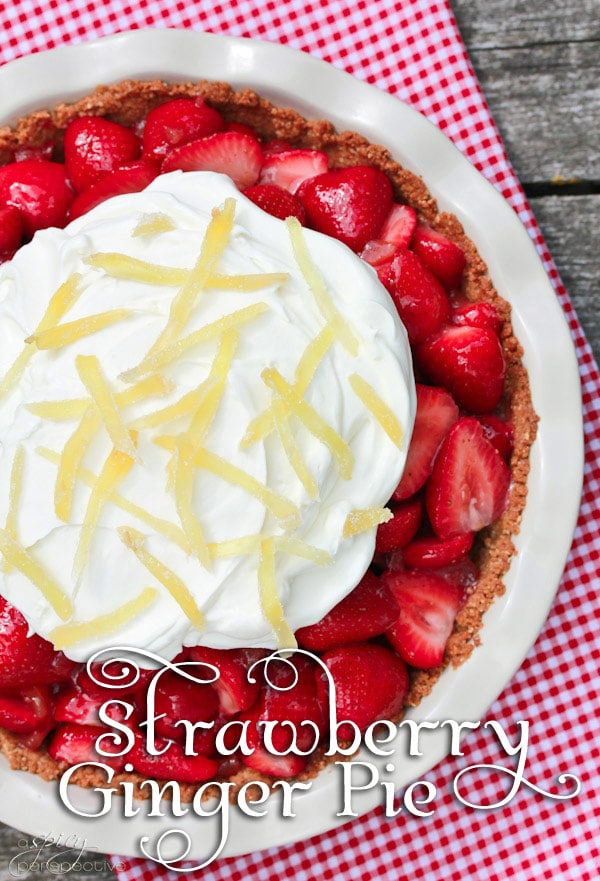 Fresh Strawberry Pie with Ginger