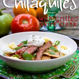 Mexican Chilaquiles Recipe with Marinated Skirt Steak   ASpicyPerspective.com