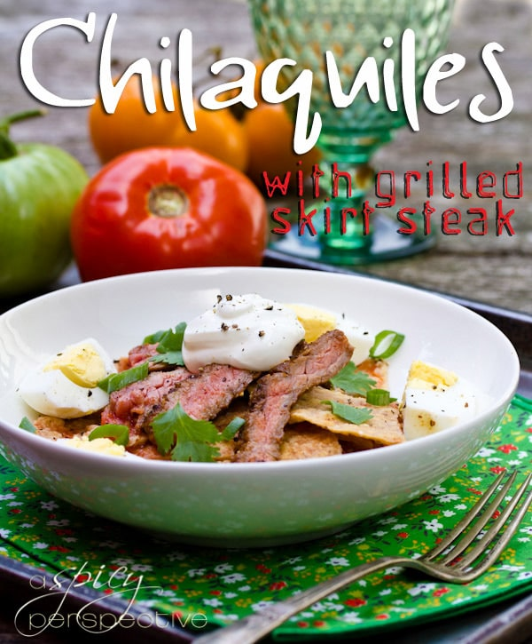 Spicy Perspective Chilaquiles Recipe with Marinated Skirt Steak