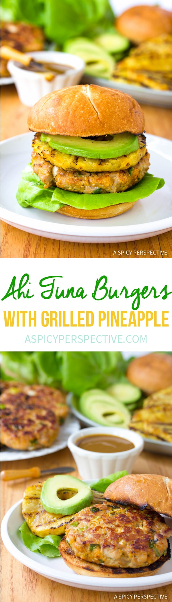 Amazing Ahi Tuna Burgers with Grilled Pineapple Recipe