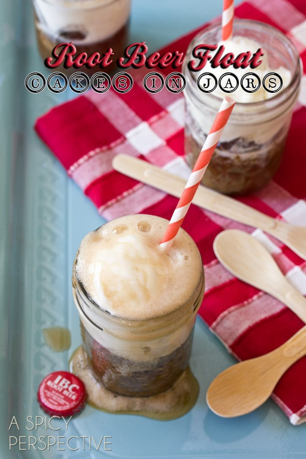 Root Beer Float Cakes - Desserts in Jars! ASpicyPerspective.com #injars #rootbeerfloat #summer #party #recipe