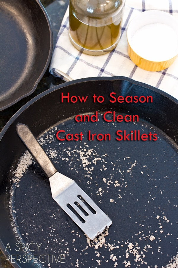 How to Season and Clean a Cast Iron Skillet #ASpicyPerspective #CastIronSkillet #HowtoCleanaCastIronSkillet #HowtoSeasonaCastIronSkillet #HowTo #DIY #Kitchen