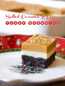 Salted Caramel & Eggnog Fudge Brownies #christmas #brownies #fudge #holiday #ediblegifts
