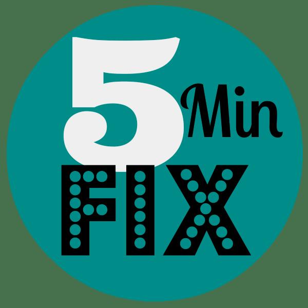 5 Minute Fix on ASpicyPerspective.com