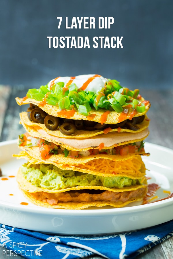 Seven Layer Dip Tostada Stack #7LayerDip #Mexican #party