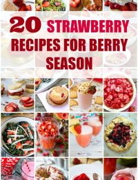 20 Strawberry Recipes for Berry Season