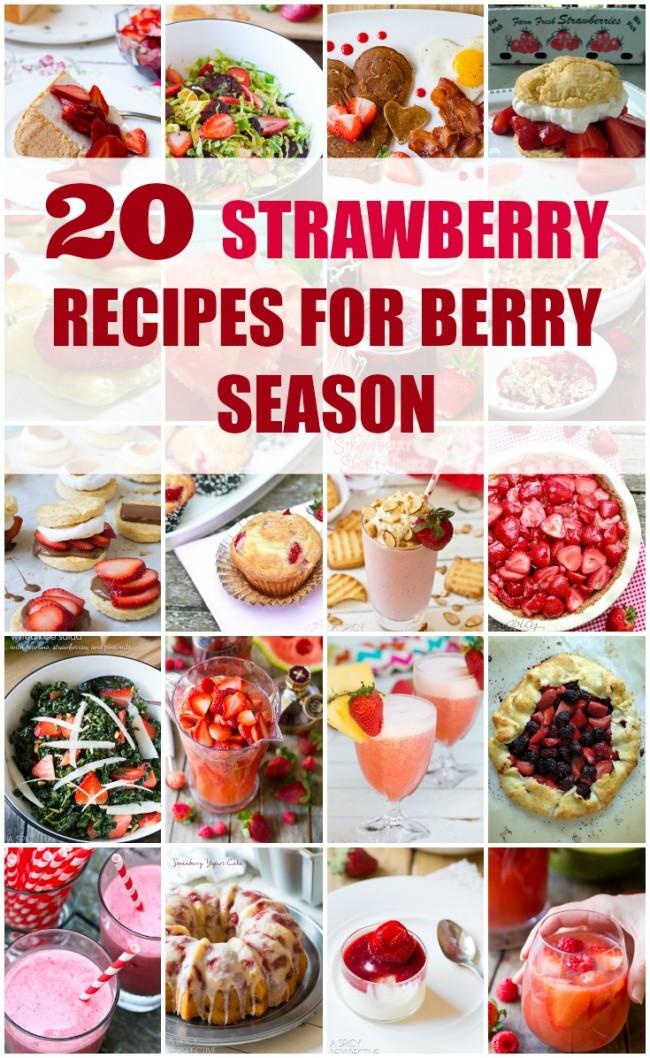 20 Strawberry Recipes for Berry Season