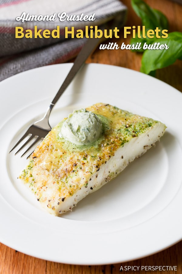 5-Ingredient Almond Crusted Baked Halibut with Basil Butter on ASpicyPerspective.com #5ingredient #halibut