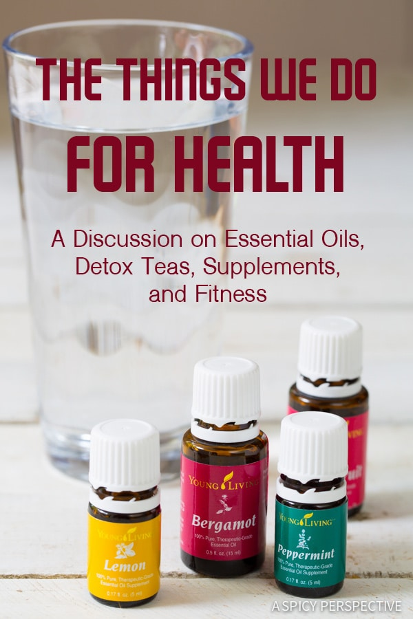 The Things We Do For Health: A healthy discussion of ways to improve your health.  #health #healthy #essentialoils #detox