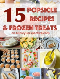 The Best 15 Popsicles Recipes and Frozen Treats for Summer! #popsicles