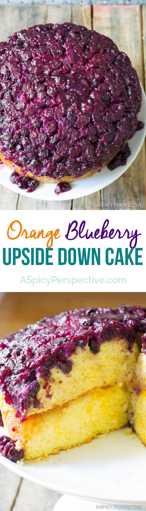 Simple Moist Orange Blueberry Upside Down Cake on ASpicyPerspective.com #cake