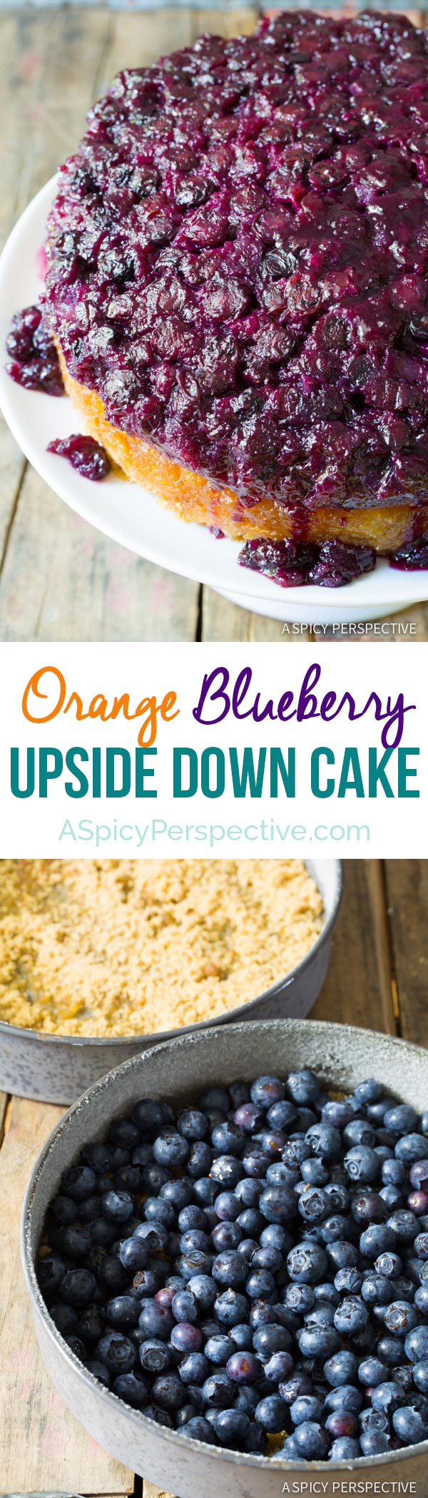 Moist and Fruity Orange Blueberry Upside Down Cake on ASpicyPerspective.com #cake