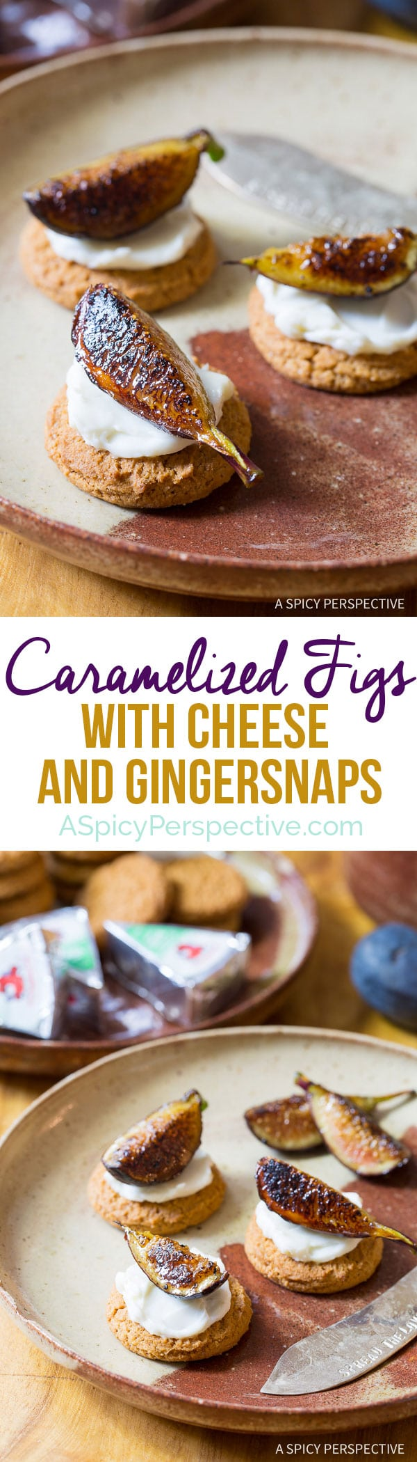 Amazing Reinvented Snacks - Caramelized Figs with Cheese and Gingersnaps on ASpicyPerspective.com