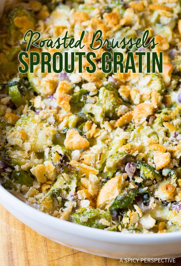 Creamy Savory Roasted Brussels Sprouts Gratin on ASpicyPerspetive.com ...