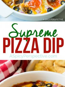 Try this easy 10-Ingredient Supreme Pizza Dip - Perfect for Super Bowl! | ASpicyPerspective.com