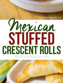 Easy 5-Ingredient Mexican Stuffed Crescent Rolls Recipe | ASpicyPerspective.com