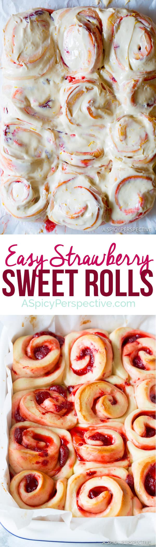 The Best Strawberry Sweet Rolls Recipe | ASpicyPerspective.com