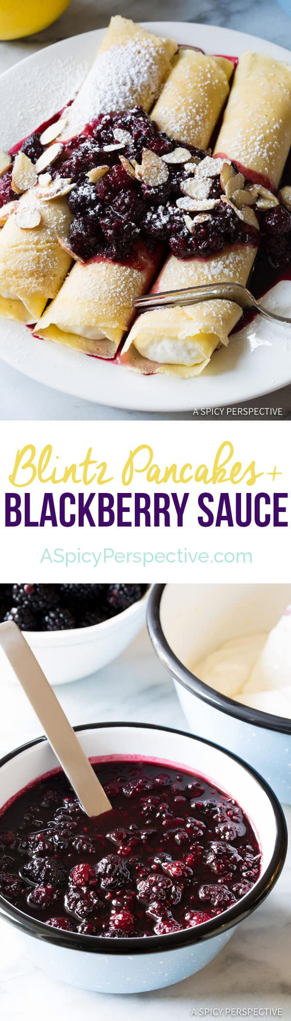 Sweet Ricotta Cream Filled Blintz Pancakes Recipe with Blackberry Sauce | ASpicyPerspective.com