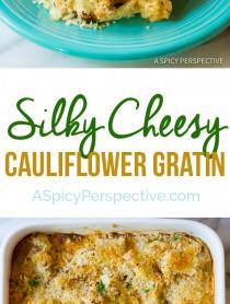 Silky Cheesy Cauliflower Gratin Recipe | ASpicyPerspective.com