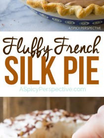 Super Fluffy French Silk Pie Recipe | ASpicyPerspective.com