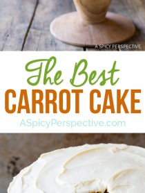The Best Carrot Cake Recipe Ever! | ASpicyPerspective.com