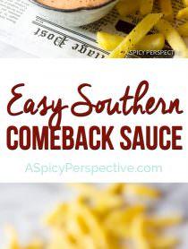 Easy Southern Comeback Sauce Recipe   ASpicyPerspective.com