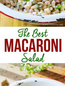 Truly The Best Macaroni Salad Recipe | ASpicyPerspective.com