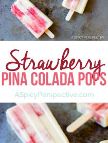 4-Ingredient Strawberry Pina Colada Popsicles | ASpicyPerspective.com