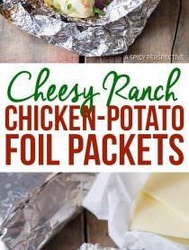Easy Cheesy Ranch Chicken Potato Foil Packets - Great for Camping, Tailgating, & Picnics!