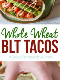 Healthy Whole Wheat BLT Tacos for Back to School! | ASpicyPerspective.com