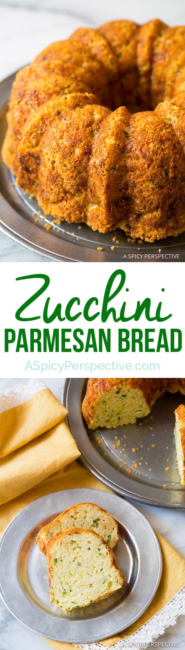 Zesty Zucchini Parmesan Bread | ASpicyPerspective.com