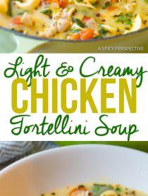 """Lightened-Up"" Creamy Chicken Tortellini Soup | ASpicyPerspective.com"