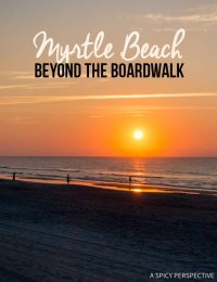 Myrtle Beach, Beyond The Boardwalk - Travel Tips for Making the Most of Your Myrtle Beach, South Carolina Vacation!