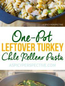 Creamy One-Pot (Leftover) Turkey Chile Relleno Pasta Recipe | ASpicyPerspective.com