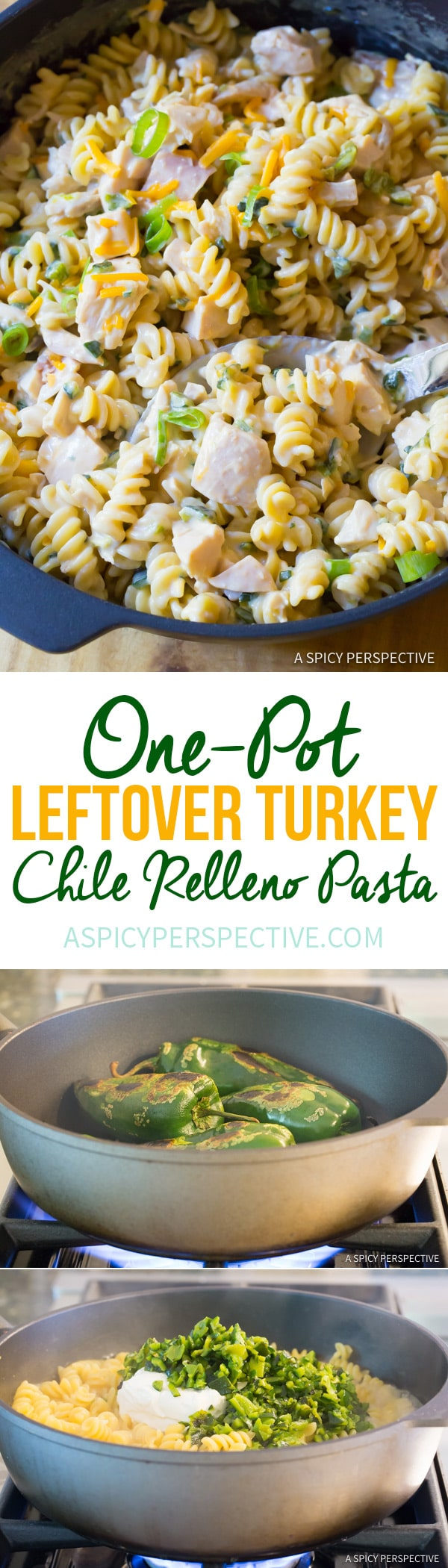 Creamy One-Pot (Leftover) Turkey Chile Relleno Pasta Recipe | ASpicyPerspective.com