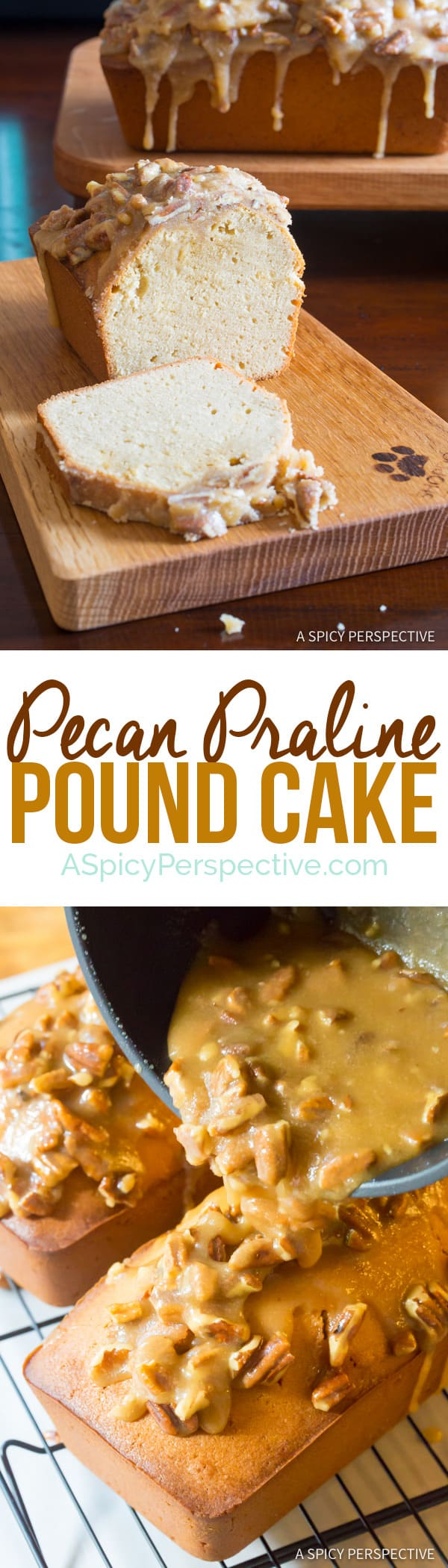 Perfect Pecan Praline Pound Cake Recipe | ASpicyPerspective.com